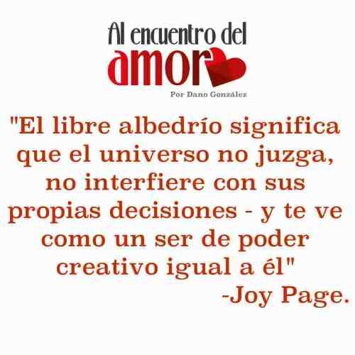 AA Frases al encuentro del amor Joy Page libre albedrío .jpg