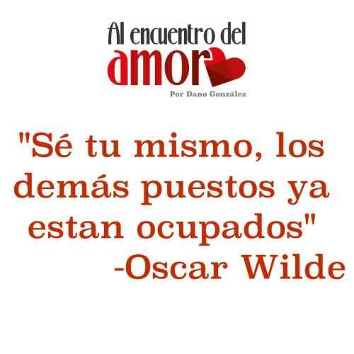 AA Frases al encuentro del amor oscar wilde sé tu mismo.jpg