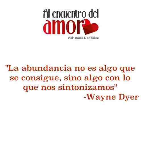 AA Wayne Dyer abundancia.jpg