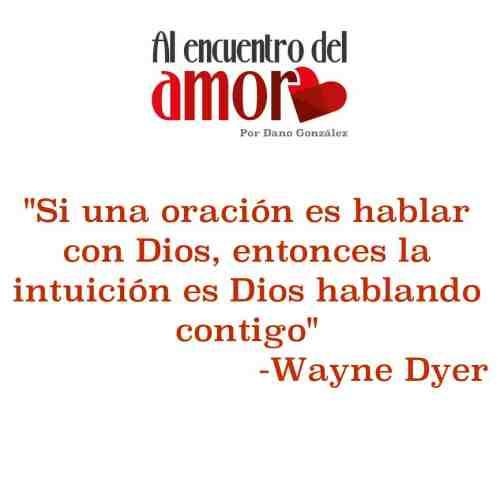 Wayne Dyer oracion dios intucion.jpg